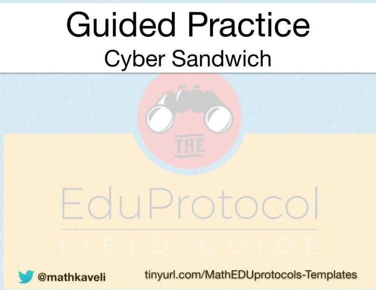 4-Math EduProtocols Templates - Guided Practice Cyber Sandwich.jpg